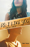 PS : I like you