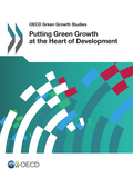Putting Green Growth at the Heart of Development
