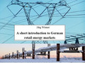 A short introduction to German retail energy markets