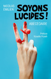 Soyons lucides !