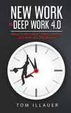 New Work vs. Deep Work 4.0
